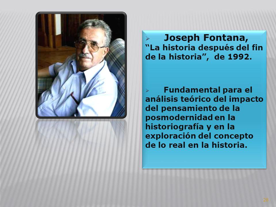 Joseph Fontana, La historia después del fin de la historia , de 1992.