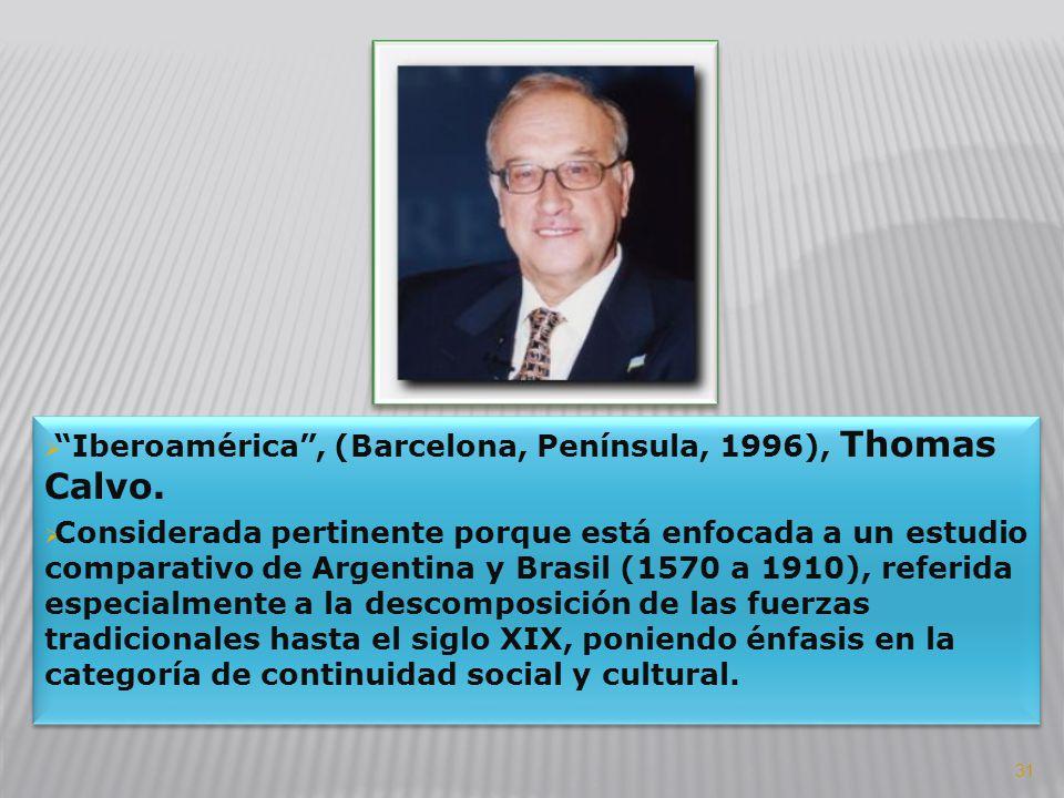 Iberoamérica , (Barcelona, Península, 1996), Thomas Calvo.