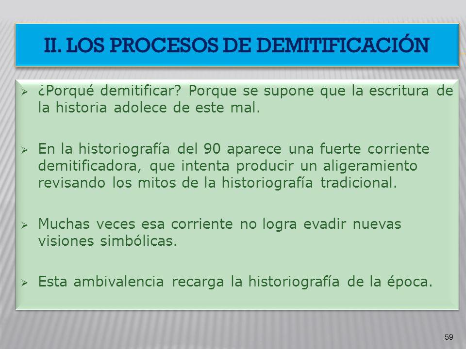 II. Los procesos de DEMITIFICACIÓN
