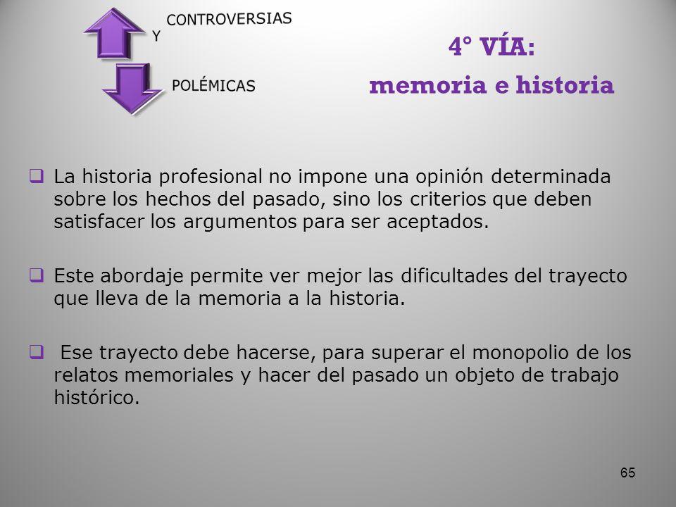 4° VÍA: memoria e historia