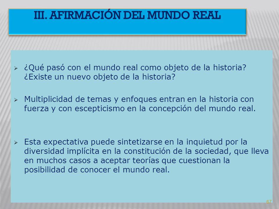 III. AFIRMACIÓN DEL MUNDO REAL
