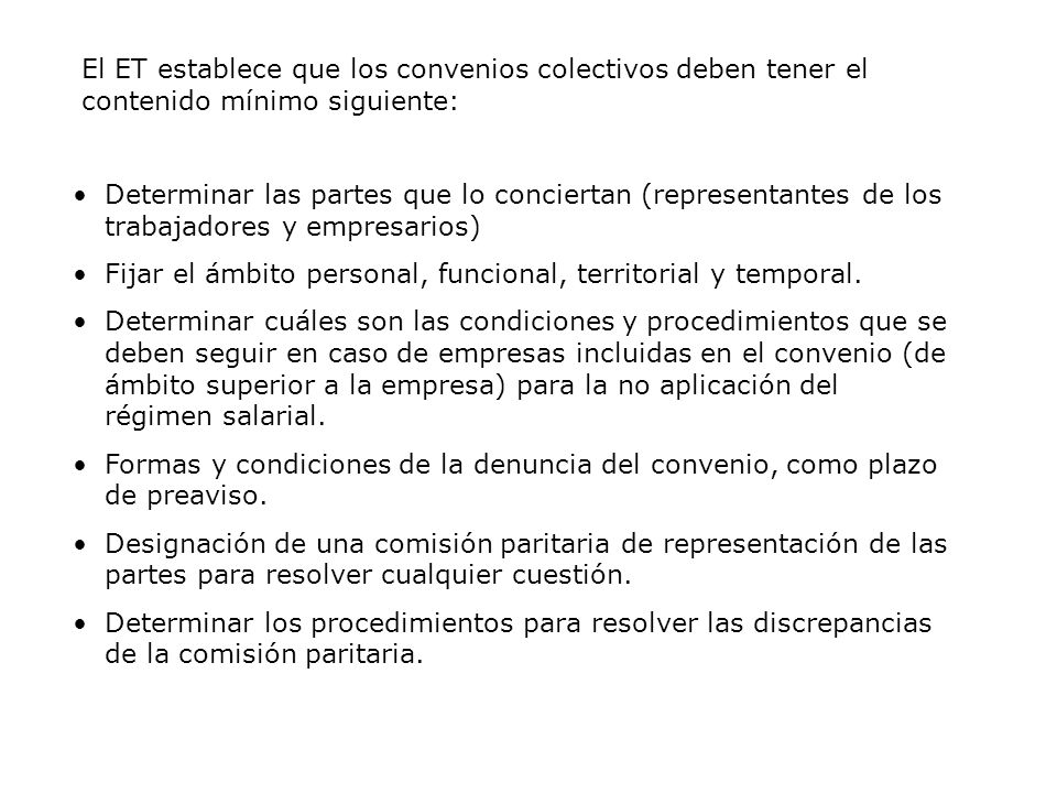 El ET establece que los convenios colectivos deben tener el contenido mínimo siguiente: