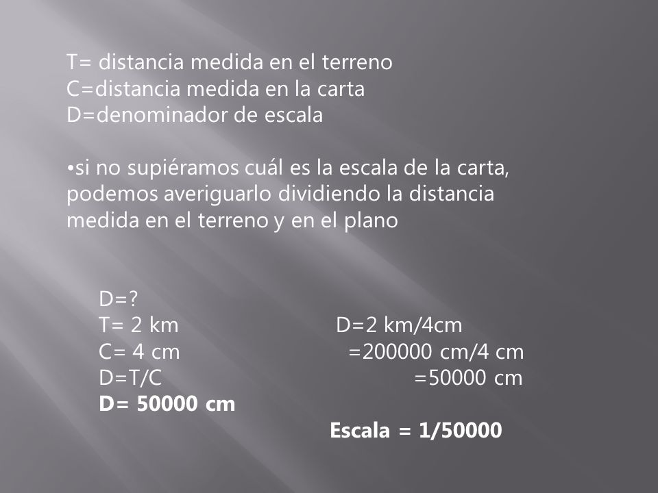 T= distancia medida en el terreno