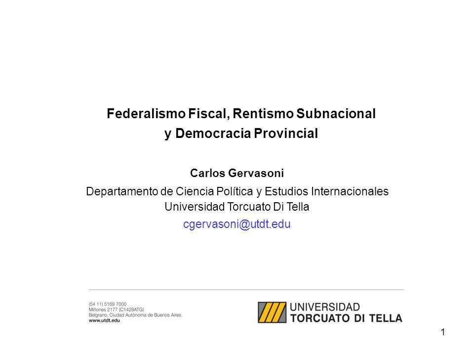Federalismo Fiscal, Rentismo Subnacional y Democracia Provincial
