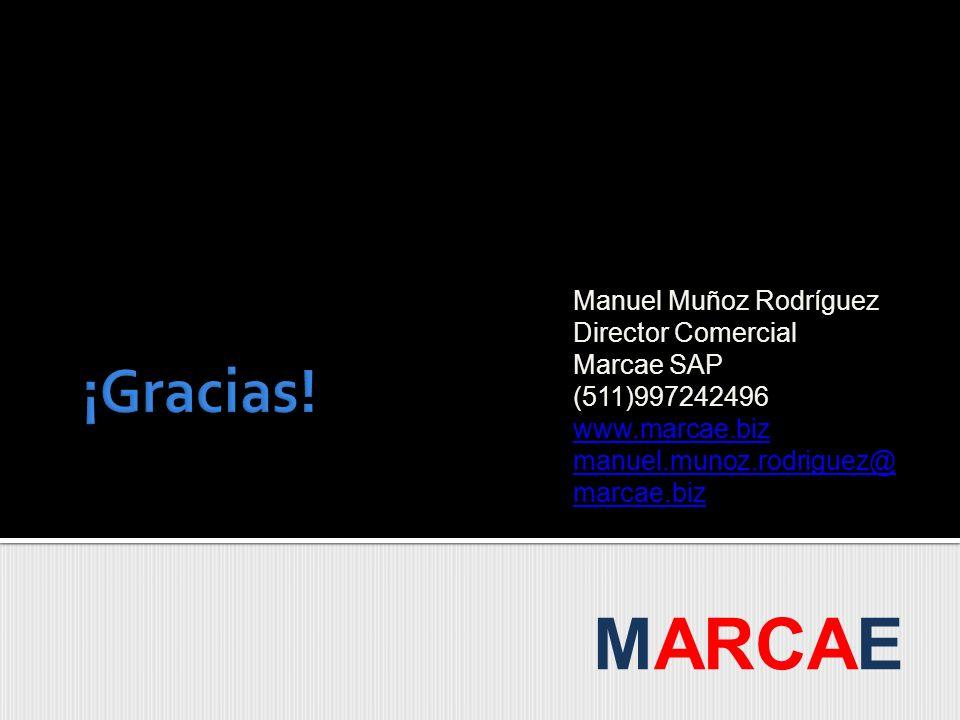 Manuel Muñoz Rodríguez Director Comercial Marcae SAP (511)997242496 www.marcae.biz manuel.munoz.rodriguez@marcae.biz