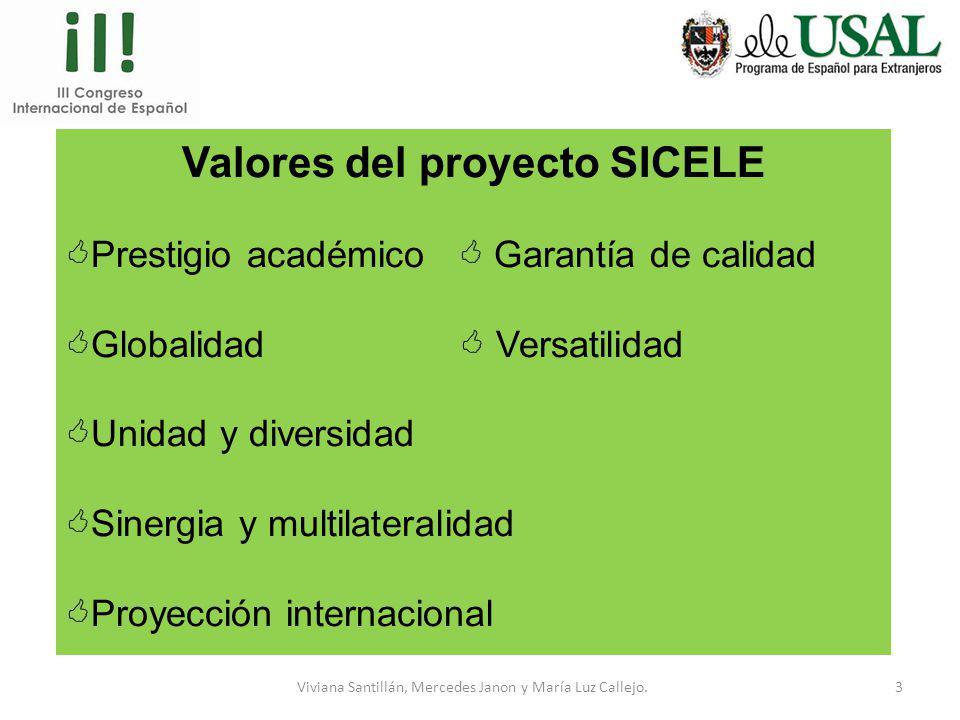 Valores del proyecto SICELE