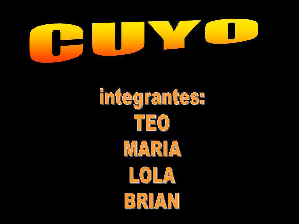 CUYO integrantes: TEO MARIA LOLA BRIAN