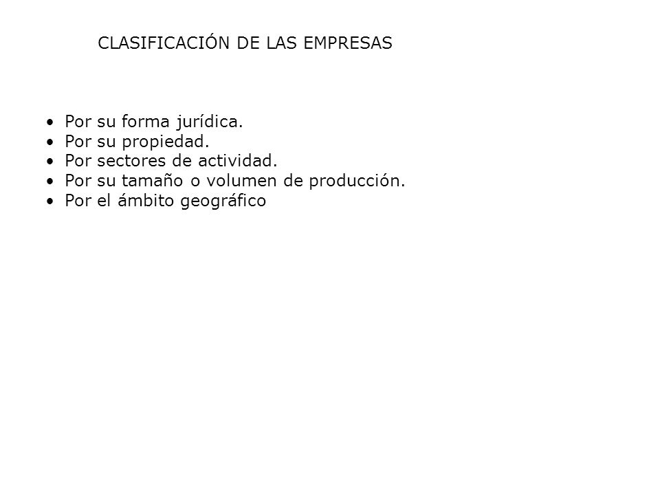 CLASIFICACIÓN DE LAS EMPRESAS