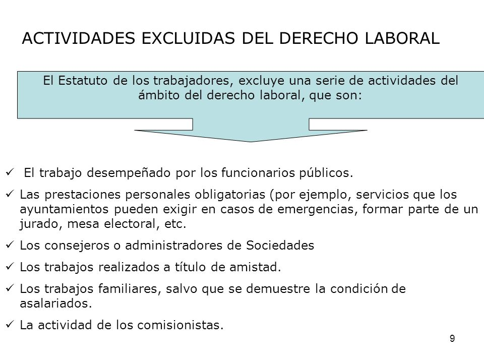 ACTIVIDADES EXCLUIDAS DEL DERECHO LABORAL