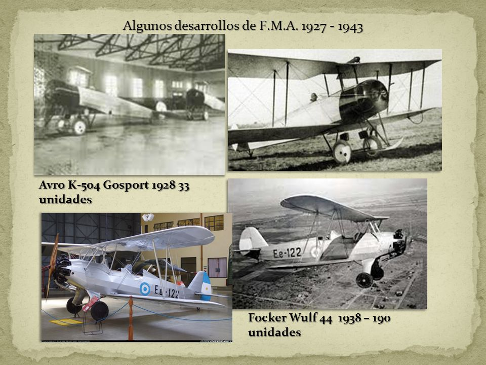 Algunos desarrollos de F.M.A. 1927 - 1943