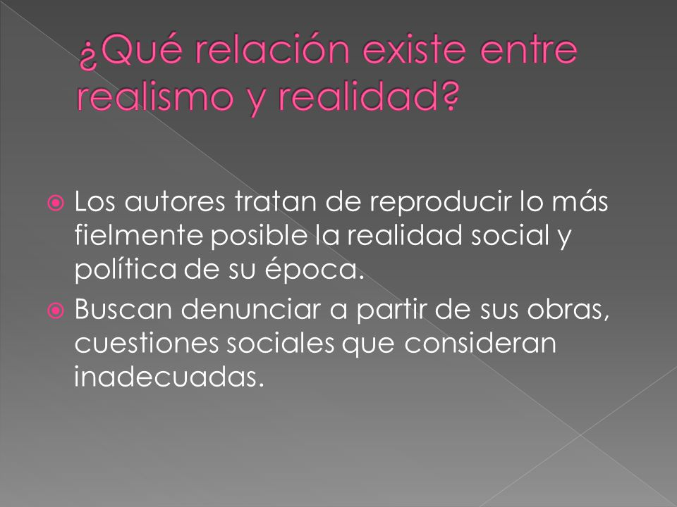 ¿Qué relación existe entre realismo y realidad
