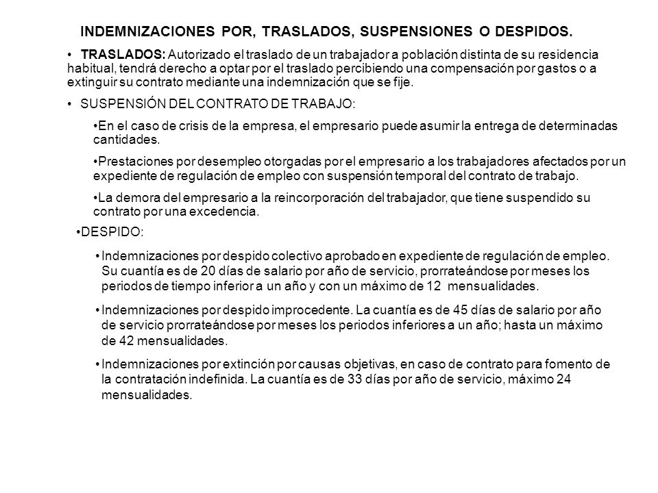 INDEMNIZACIONES POR, TRASLADOS, SUSPENSIONES O DESPIDOS.