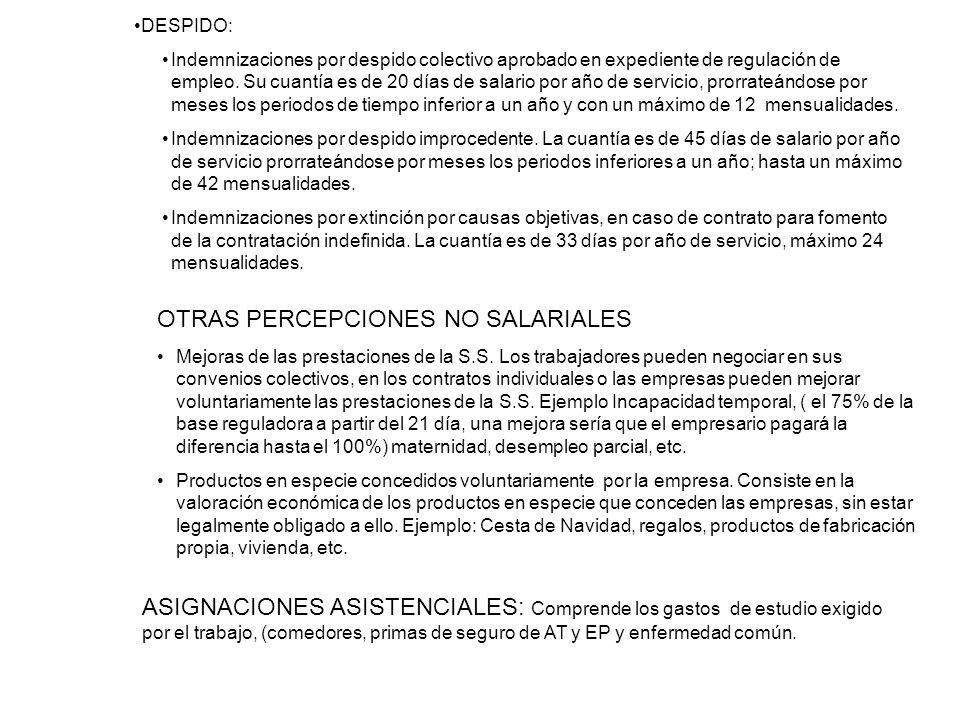 OTRAS PERCEPCIONES NO SALARIALES