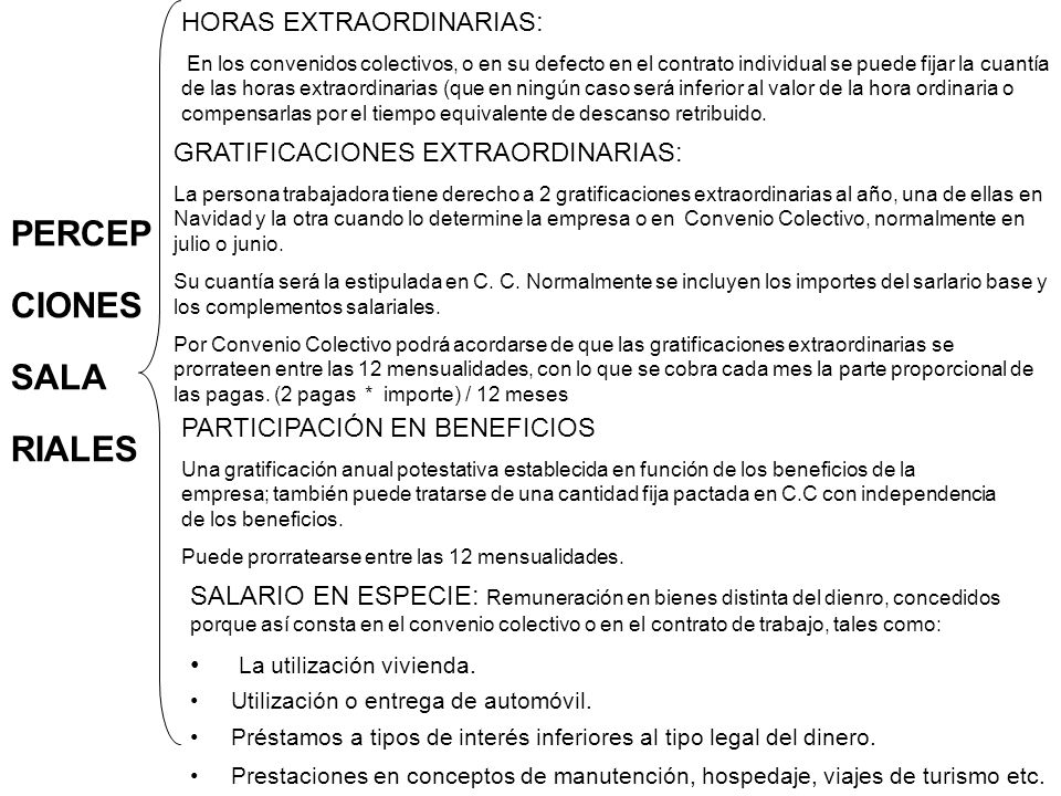 PERCEP CIONES SALA RIALES HORAS EXTRAORDINARIAS: