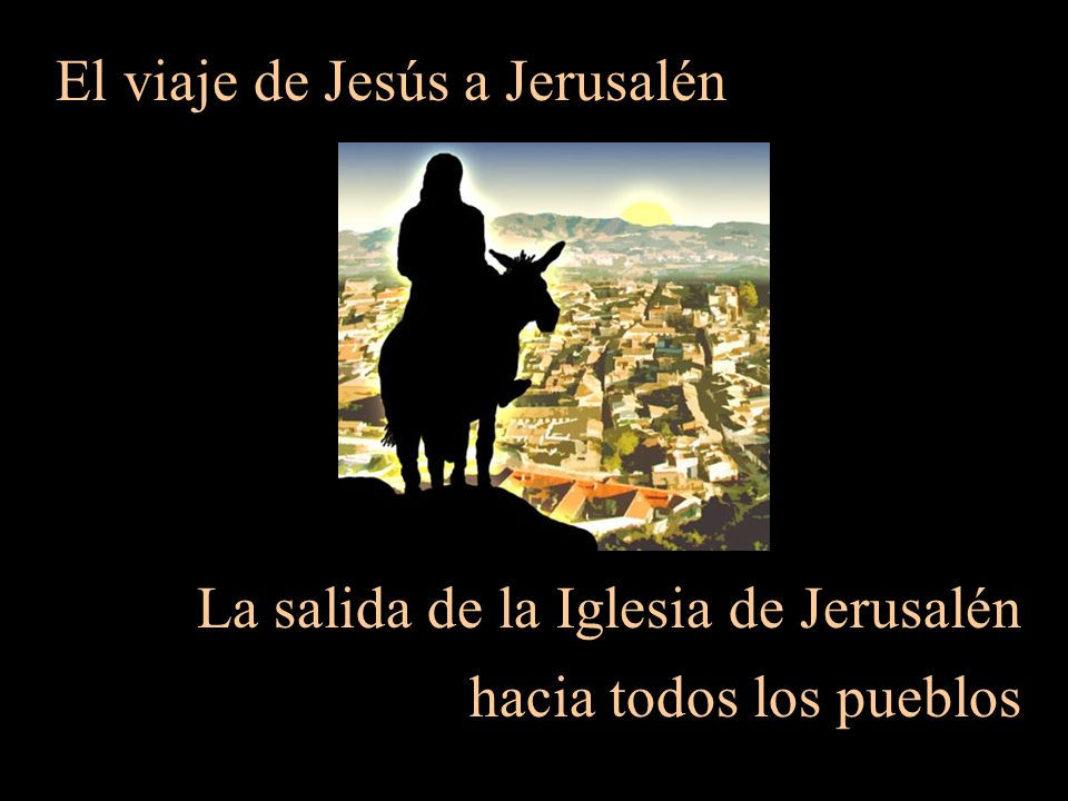 El viaje de Jesús a Jerusalén