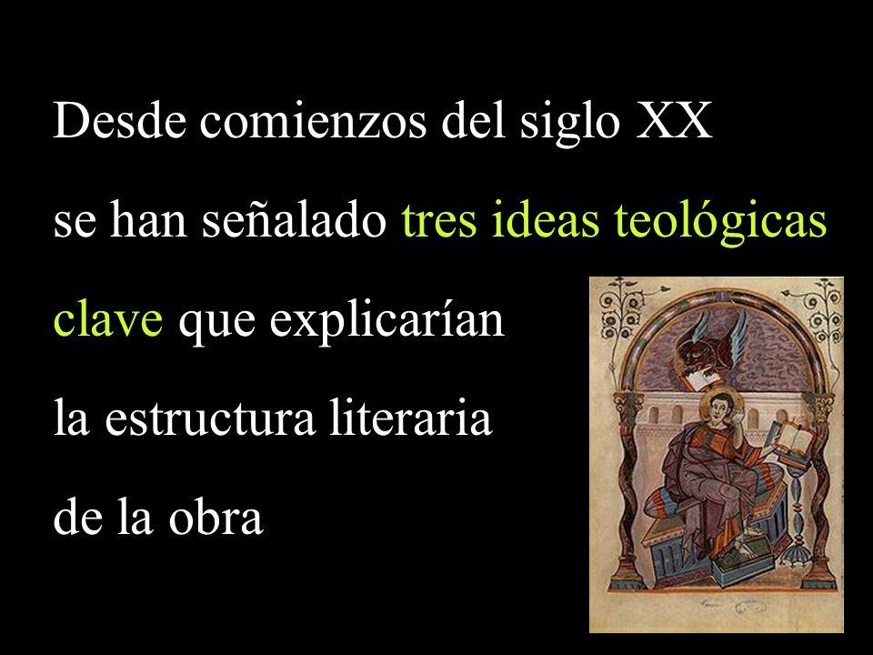 Desde comienzos del siglo XX se han señalado tres ideas teológicas