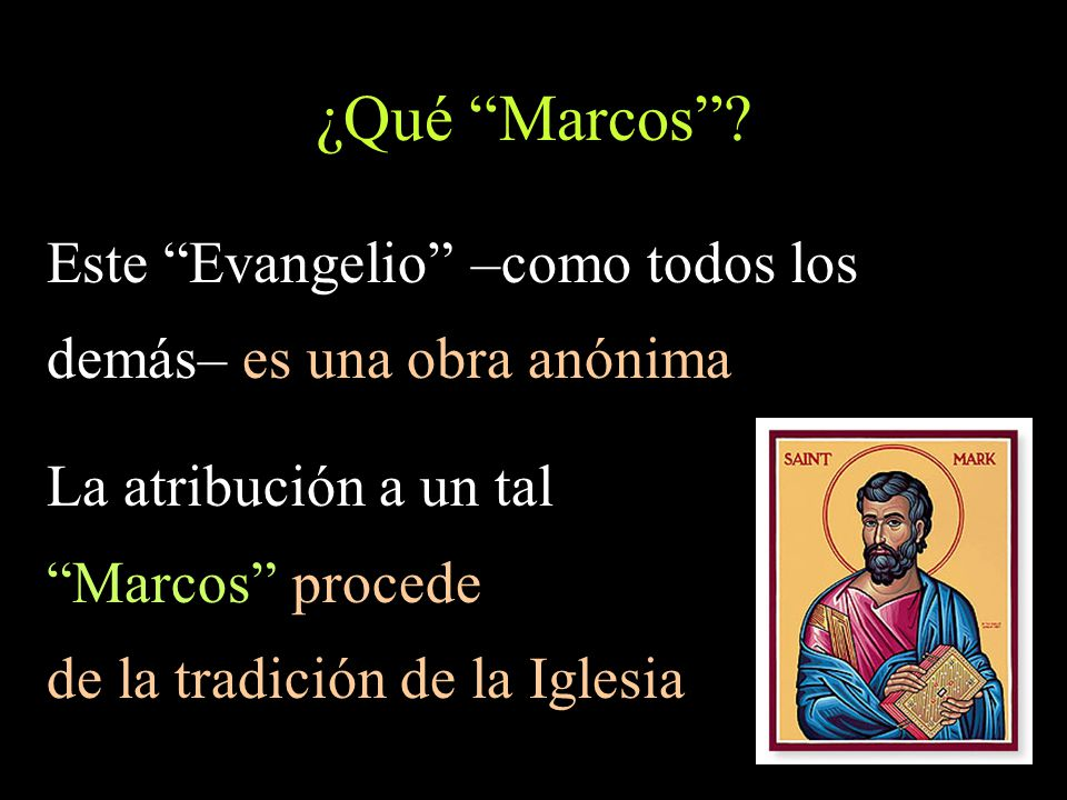 ¿Qué Marcos Este Evangelio –como todos los
