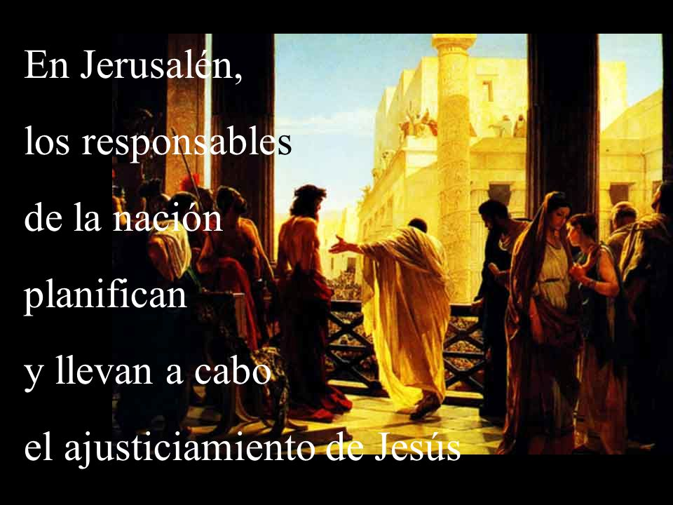 el ajusticiamiento de Jesús