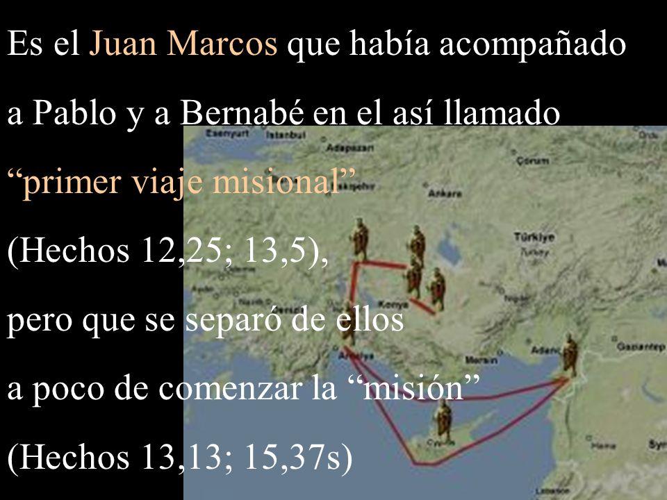 Es el Juan Marcos que había acompañado