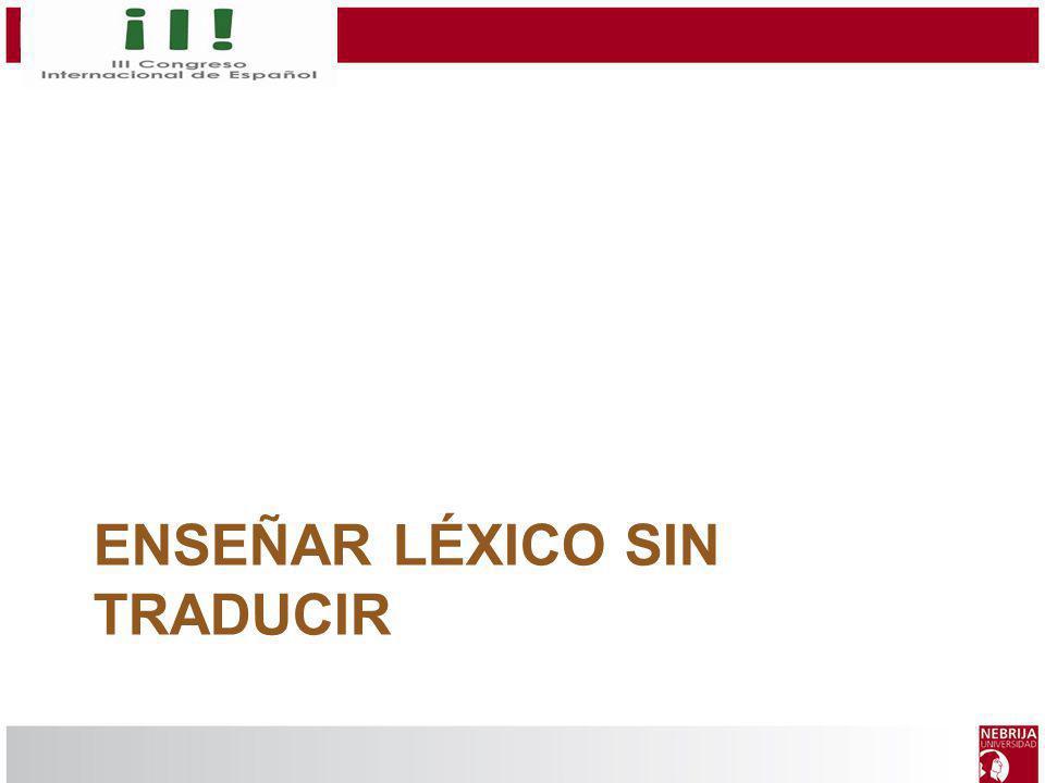 Enseñar léxico sin traducir