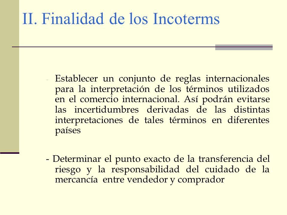 II. Finalidad de los Incoterms