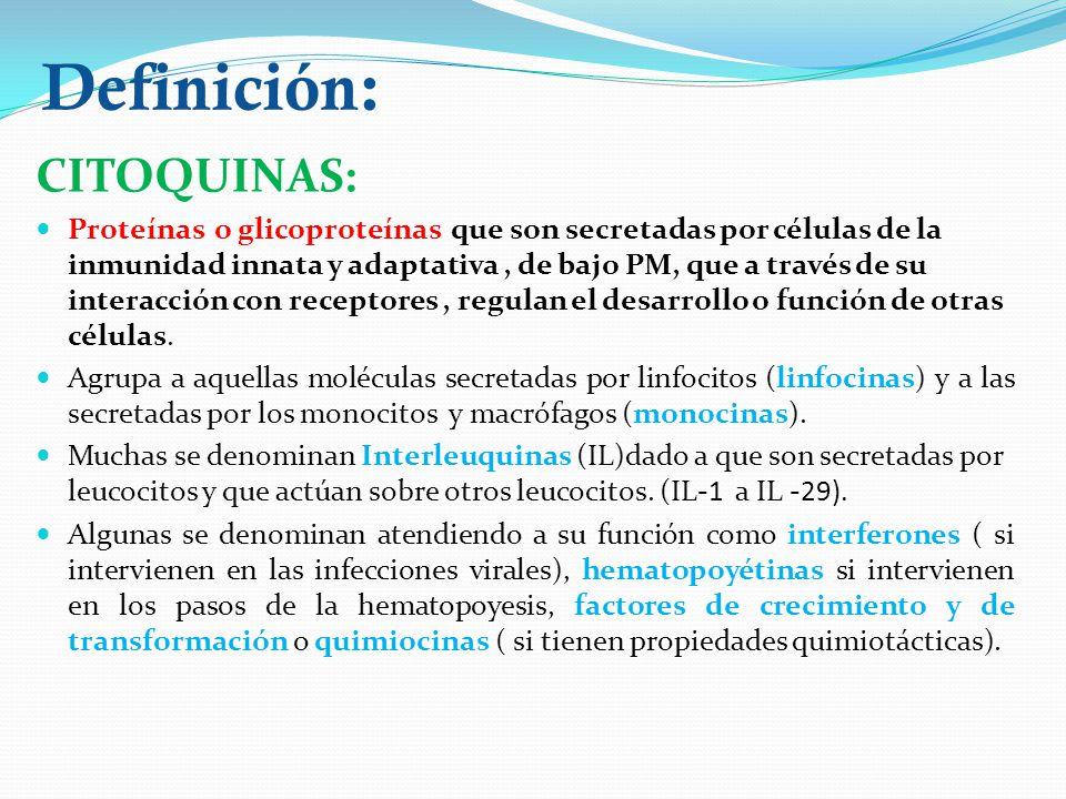 Definición: CITOQUINAS: