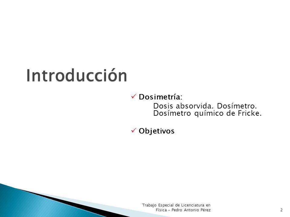 Introducción Dosimetría: