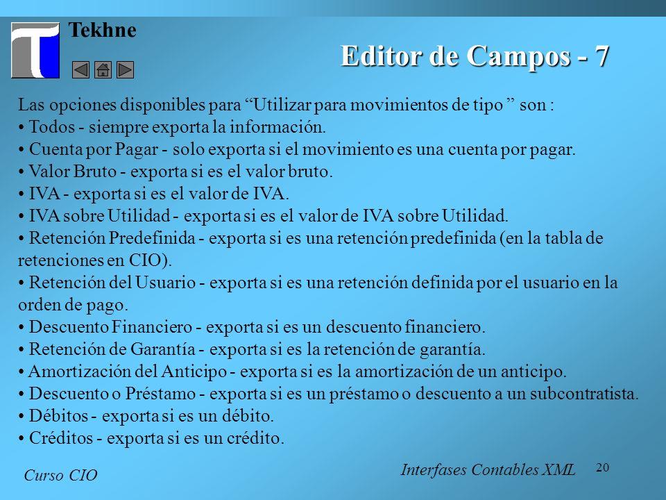 Editor de Campos - 7 Tekhne