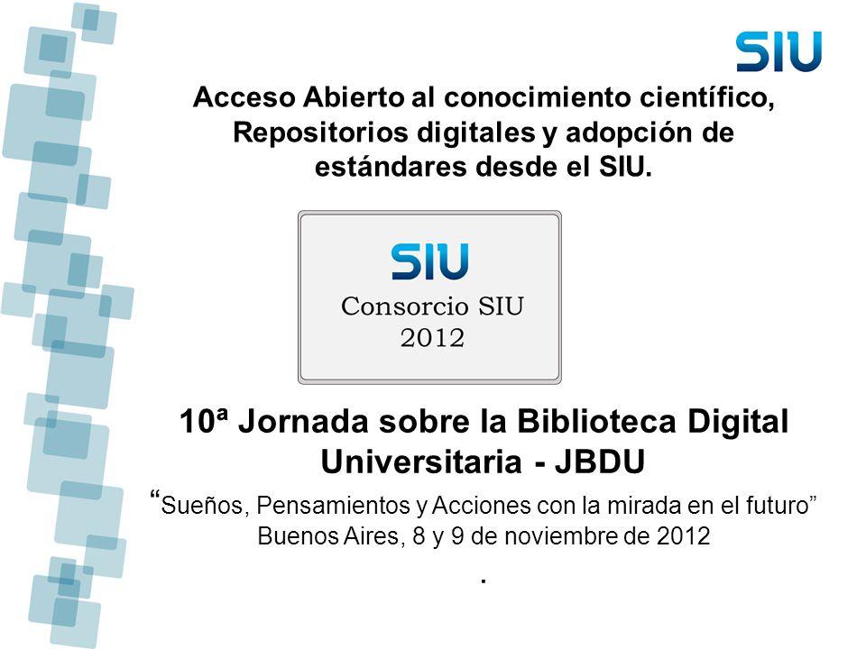 10ª Jornada sobre la Biblioteca Digital Universitaria - JBDU