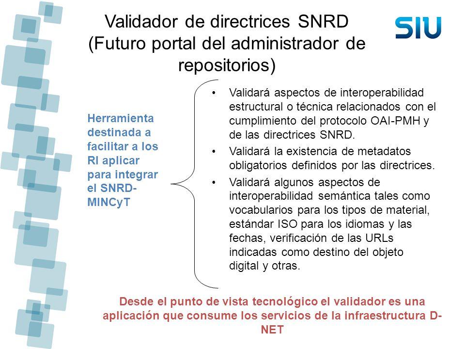 Validador de directrices SNRD (Futuro portal del administrador de repositorios)