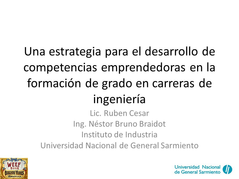 Una estrategia para el desarrollo de competencias emprendedoras en la formación de grado en carreras de ingeniería
