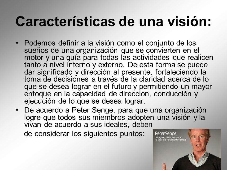Características de una visión: