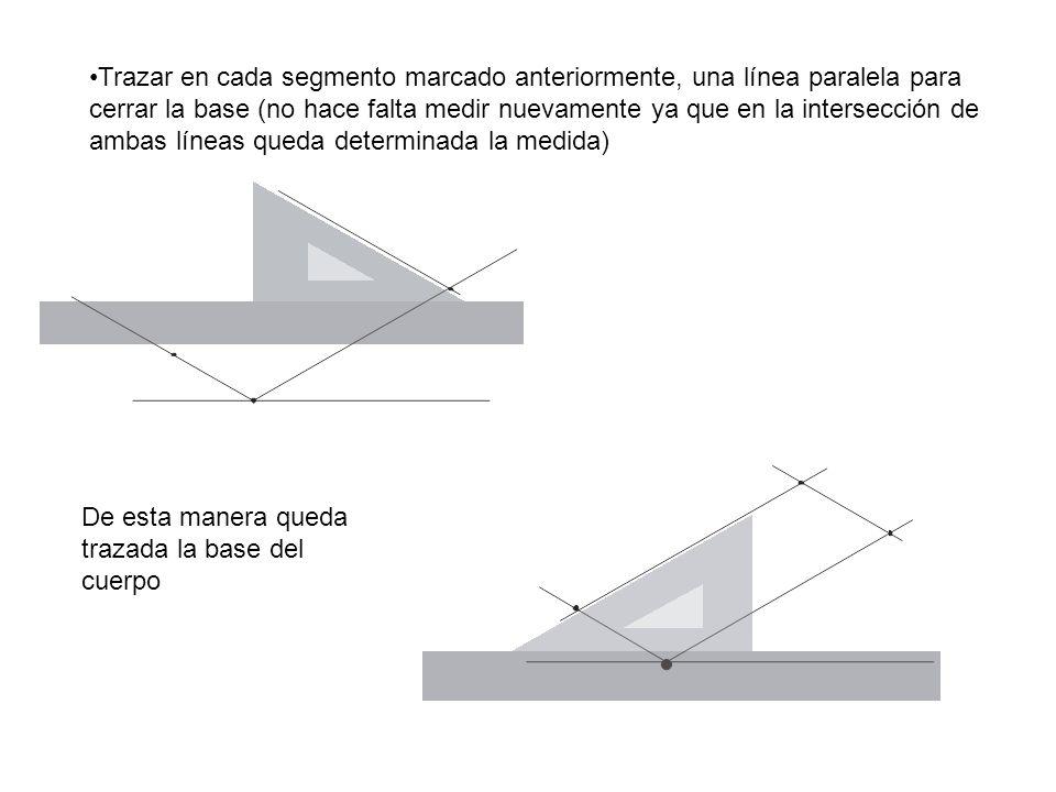Trazar en cada segmento marcado anteriormente, una línea paralela para cerrar la base (no hace falta medir nuevamente ya que en la intersección de ambas líneas queda determinada la medida)