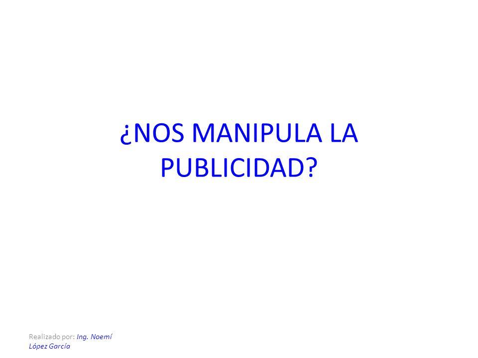 ¿NOS MANIPULA LA PUBLICIDAD