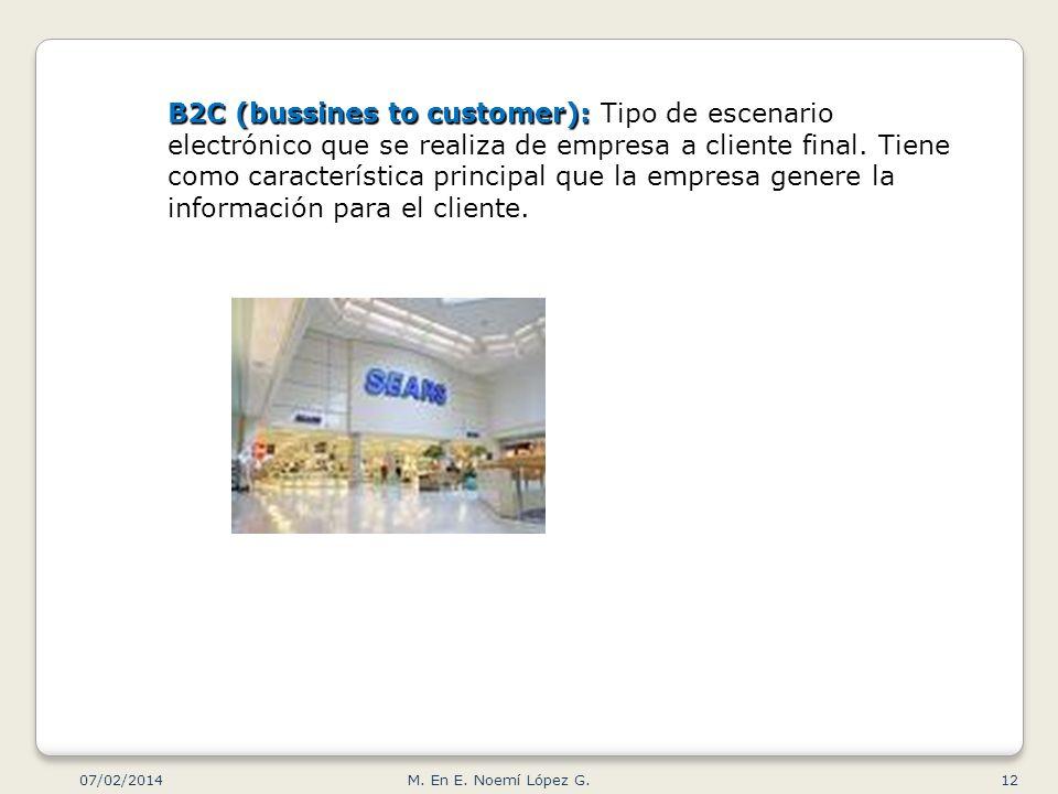 B2C (bussines to customer): Tipo de escenario electrónico que se realiza de empresa a cliente final. Tiene como característica principal que la empresa genere la información para el cliente.