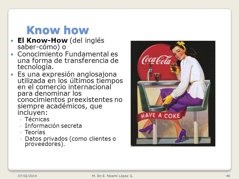 Know how El Know-How (del inglés saber-cómo) o