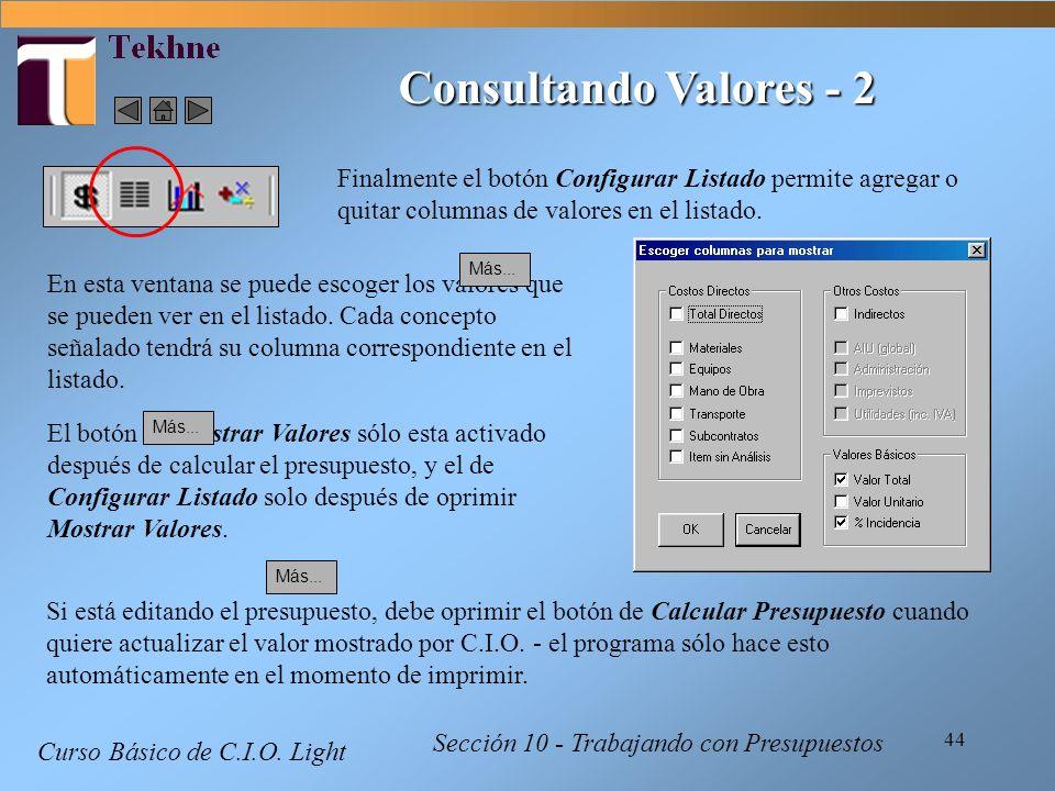 Consultando Valores - 2 Finalmente el botón Configurar Listado permite agregar o quitar columnas de valores en el listado.