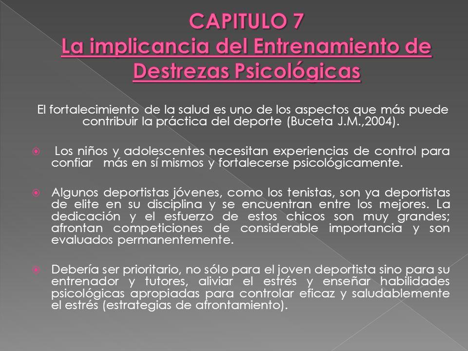 CAPITULO 7 La implicancia del Entrenamiento de Destrezas Psicológicas
