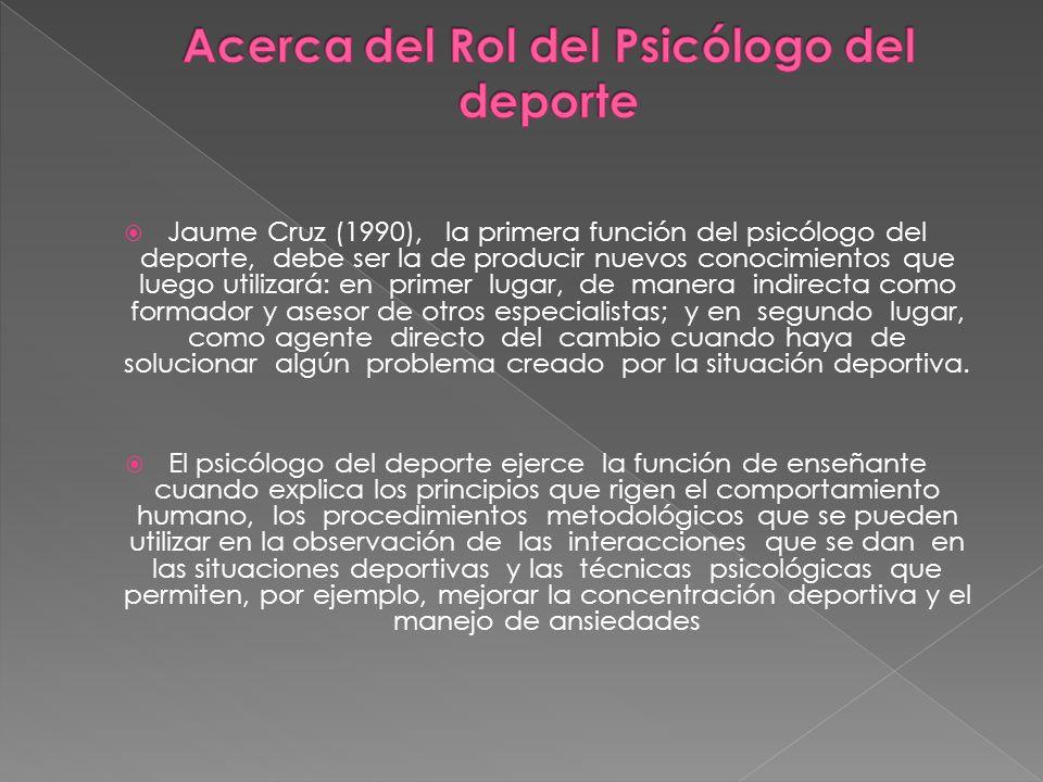 Acerca del Rol del Psicólogo del deporte