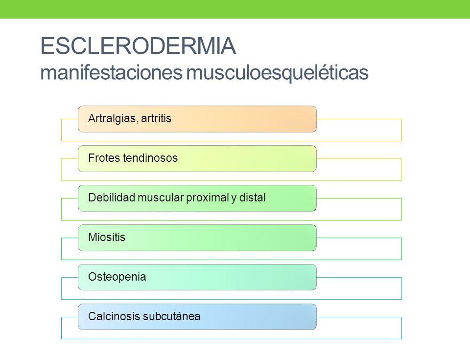 ESCLERODERMIA manifestaciones musculoesqueléticas