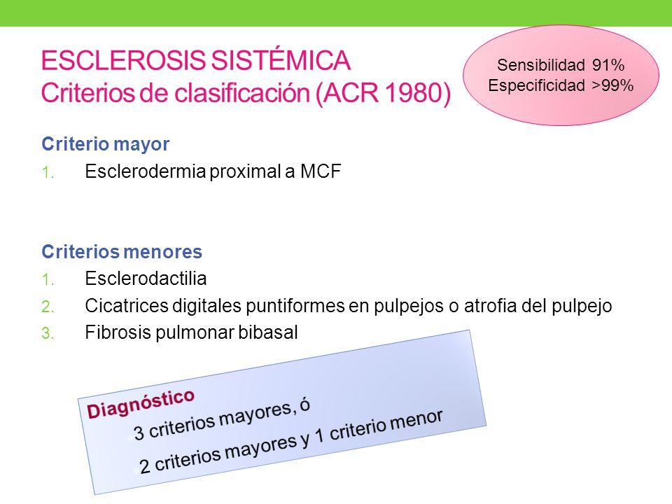 ESCLEROSIS SISTÉMICA Criterios de clasificación (ACR 1980)