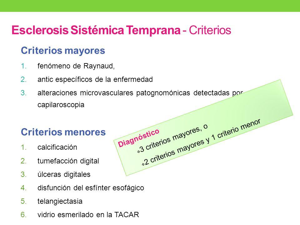 Esclerosis Sistémica Temprana - Criterios