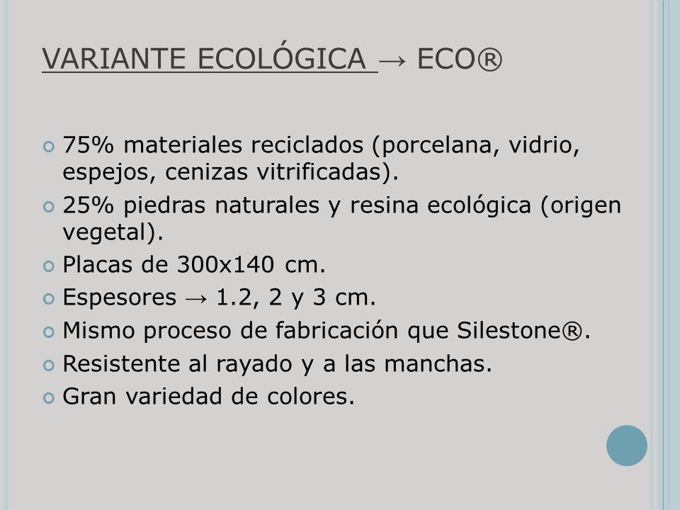 VARIANTE ECOLÓGICA → ECO®