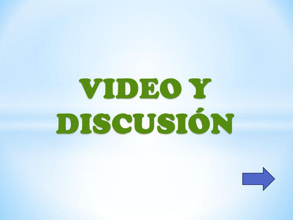 VIDEO Y DISCUSIÓN
