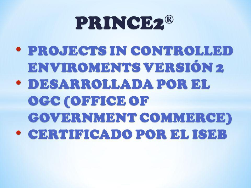 PRINCE2® PROJECTS IN CONTROLLED ENVIROMENTS VERSIÓN 2