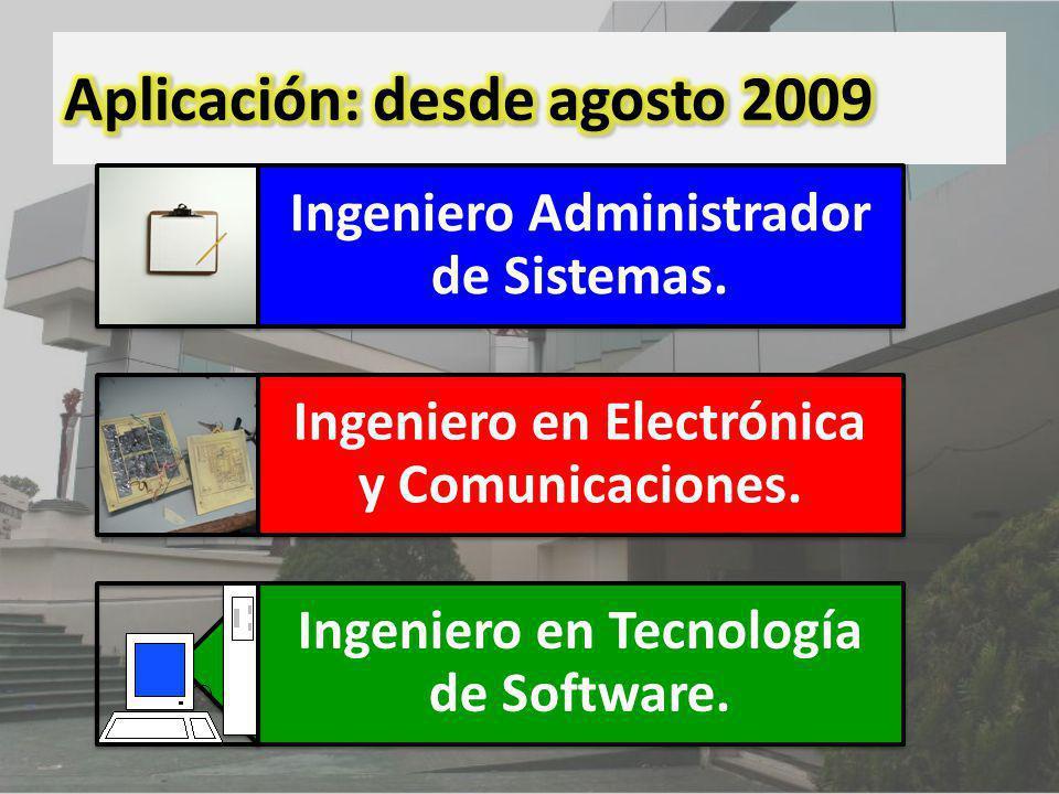 Aplicación: desde agosto 2009