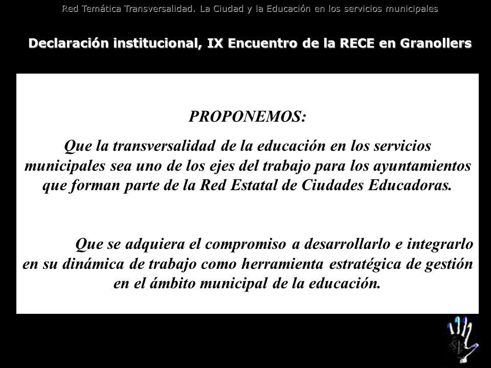 Declaración institucional, IX Encuentro de la RECE en Granollers