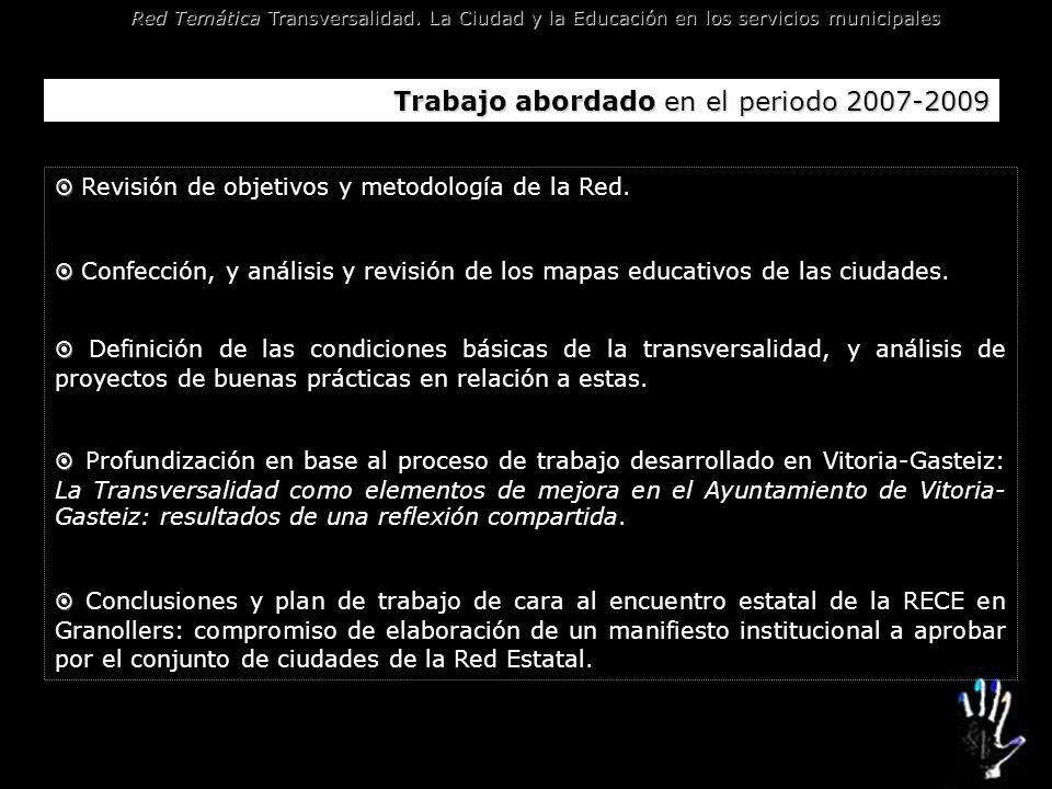 Trabajo abordado en el periodo 2007-2009