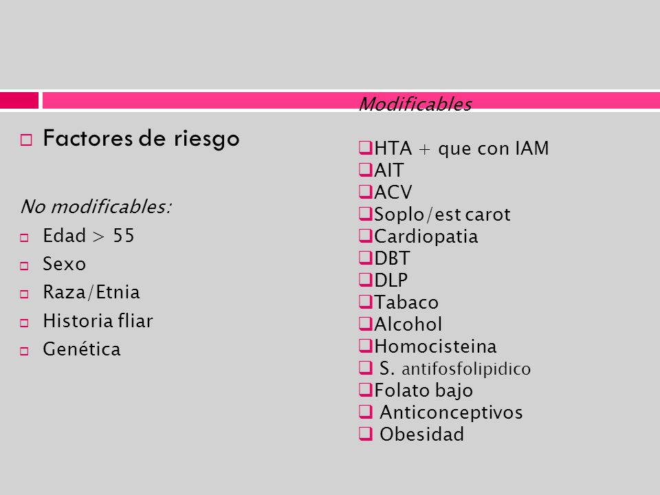 Factores de riesgo Modificables HTA + que con IAM AIT ACV