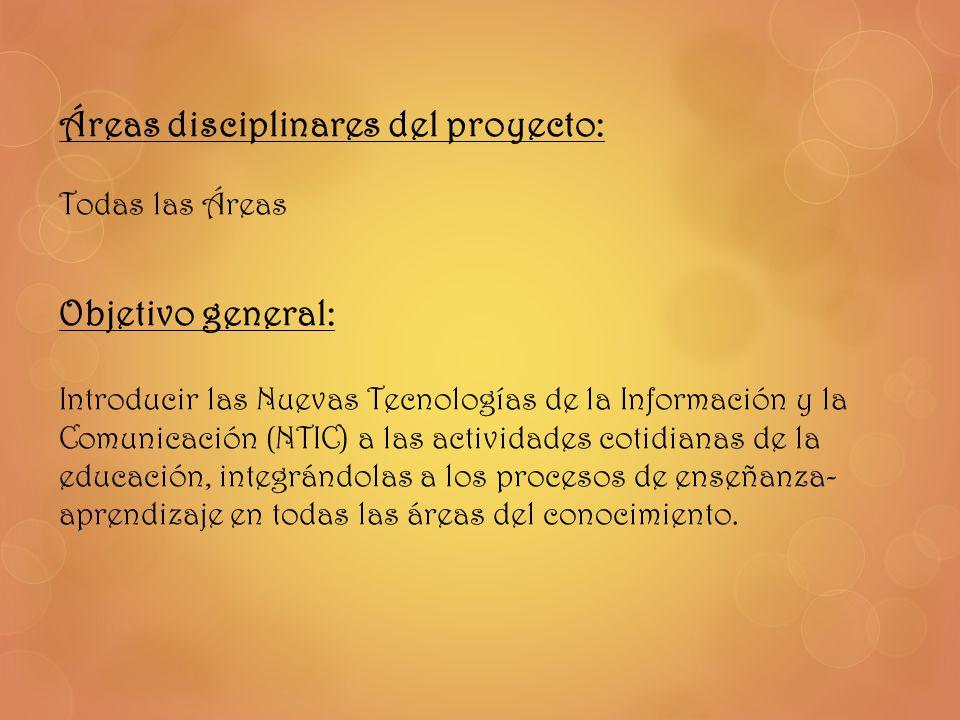 Áreas disciplinares del proyecto: